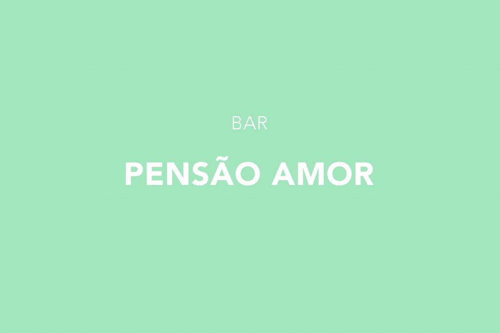 Pensão Amor Bar, Lisboa, Bica Lisbon