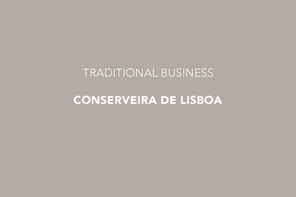 Conserveira de Lisboa, Baixa Lisboa, Downtown Lisbon