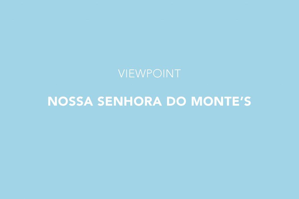 Miradouro, Viewpoint, Nossa Senhora do Monte, Lisbon, Graça, Lisboa