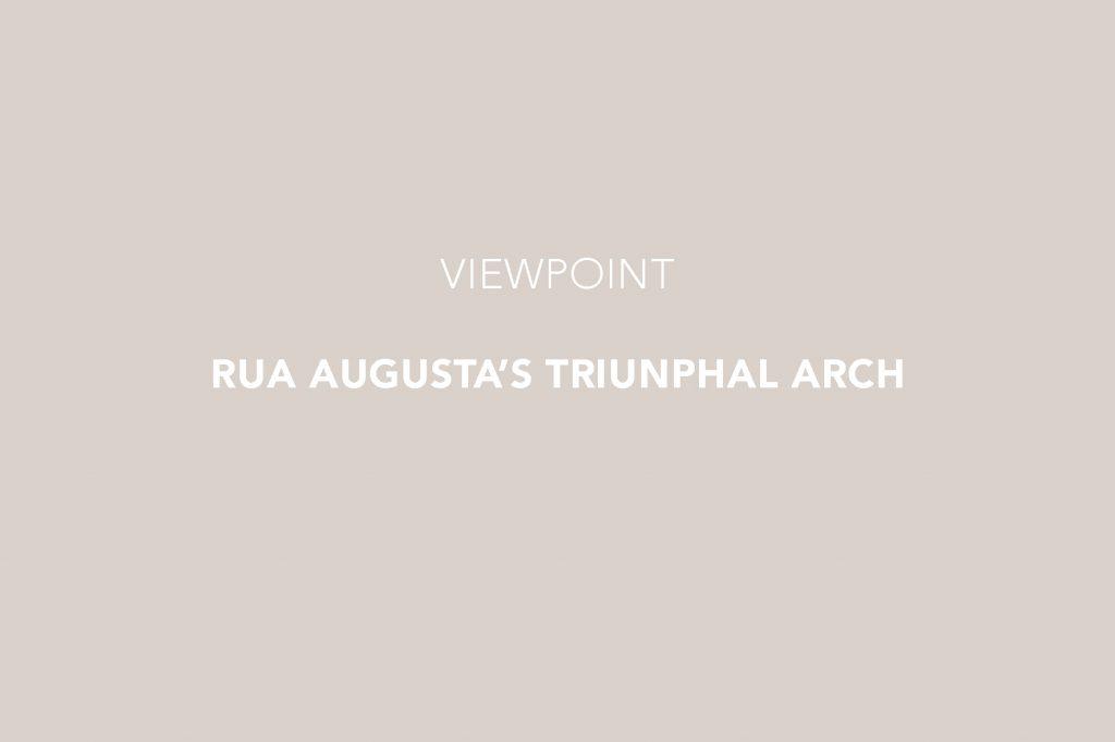 Rua Augusta's Thriunphal Arch, Arco do Triunfo da Rua Augusta, Baixa Lisboa, Downtown Lisbon